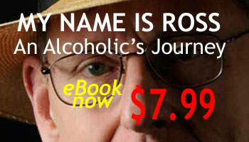 My Name Is Ross: An Alcoholics Journey - Trial Edition